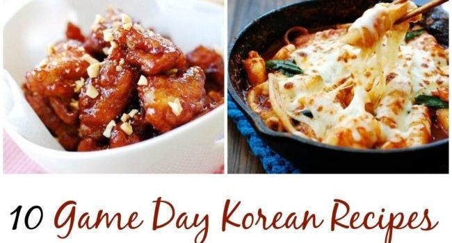 10 Korean Recipes for Super Bowl Sunday